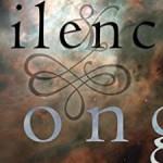 Book Review: Silence & Song by Melanie Rae Thon
