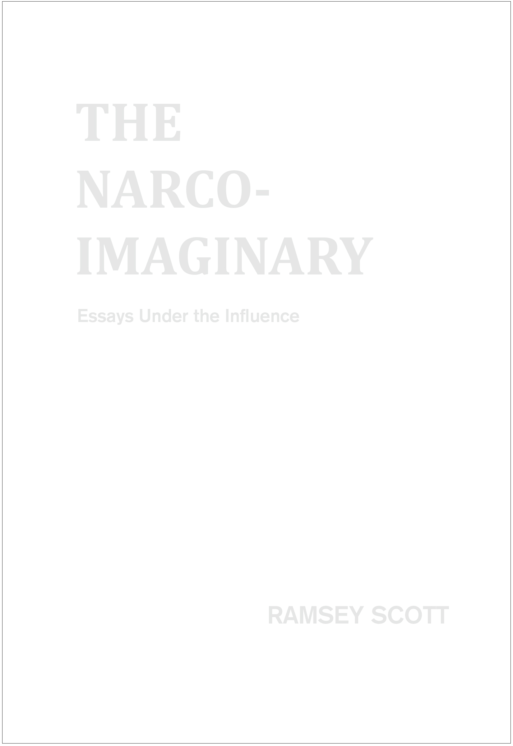 book review the narco imaginary essays under the influence by book review the narco imaginary essays under the influence by ramsey scott