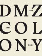 cover of DMZ Colony